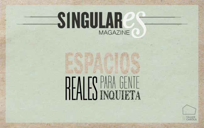 Singulares Magazine ( revista online de decoración)